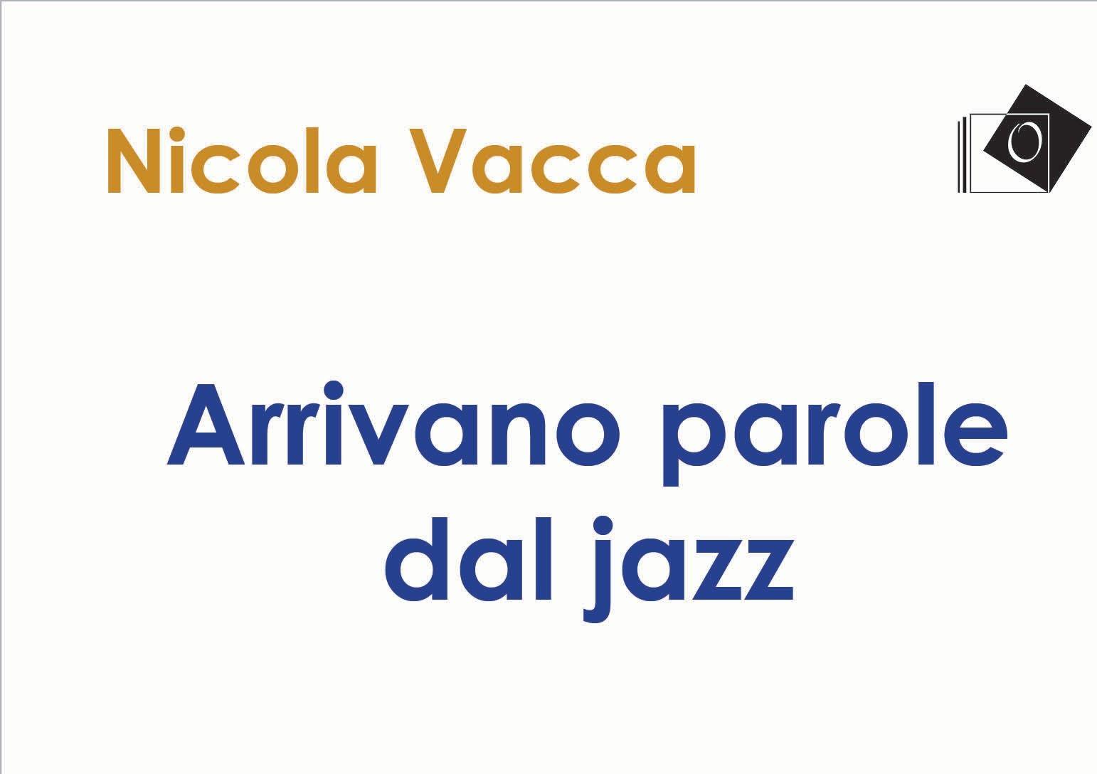 Il vissuto tra le parole e il jazz